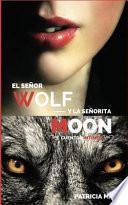 El Señor Wolf y la Señorita Moon