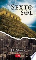 El sexto sol (El sexto sol 1)