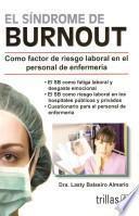 El sindrome de Burnout / Burnout Syndrome