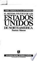 El sistema político de los Estados Unidos de Norteamérica