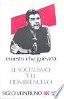 El socialismo y el hombre nuevo