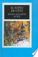 El Sueno De Otto