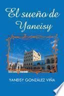 El sueño de Yaneisy