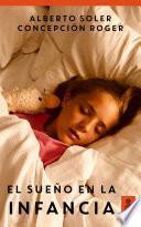 El sueño en la infancia (Hijos y padres felices)