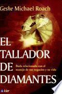 el tallador de diamantes / The Diamond Cutter