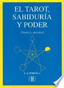 EL TAROT, SABIDURÍA Y PODER