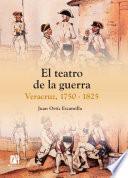El teatro de la guerra: Veracruz 1750-1825