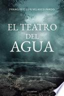 El teatro del agua