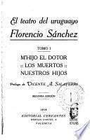 El teatro del uruguayo Florencio Sánchez ...