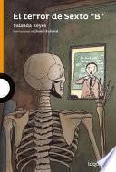 El Terror de Sexto B/The Terror of Class 6b and Other School Stories (Spanish Edition)