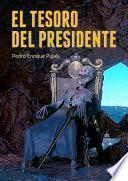 El Tesoro del Presidente