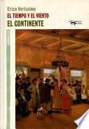 El tiempo y el viento - Vol. 1 - El continente