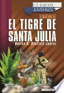 El tigre de santa Julia / The Tiger of Santa Julia