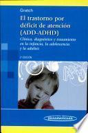 El Trastorno por Déficit de Atención (ADD-ADHD)