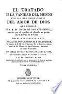 El tratado de la vanidad del mundo con las cien meditaciones del amor de Dios