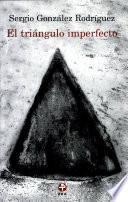 El triángulo imperfecto