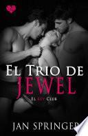 El trío de Jewel