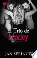 El trío de Marley