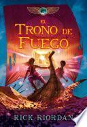 El trono de fuego / The Throne of Fire