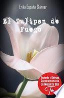 El Tulipan de Fuego