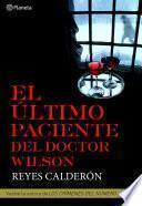 El último paciente del doctor Wilson