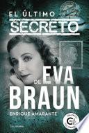 El último secreto de Eva Braun
