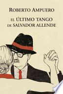 El Ultimo Tango de Allende