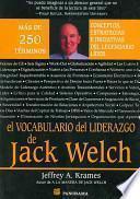 El Vacabulario de Liderazgo de Jack Welch