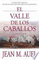 El valle de los caballos (Valley of the Horses)