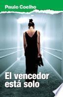 El vencedor está solo (Biblioteca Paulo Coelho)