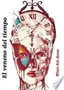 El veneno del tiempo