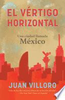 El Vértigo Horizontal / Horizontal Vertigo