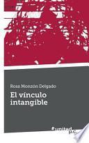El Vinculo Intangible