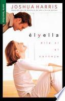 El y Ella = Boys Meet Girls