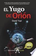 El Yugo de Orión (2019)