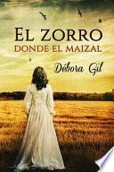 El Zorro Donde El Maizal