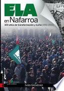 ELA en Nafarroa. Cien años de transformación y lucha (1911-2011)