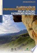 Elaboración de una propuesta de inscripción en la Lista del Patrimonio Mundial