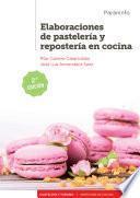 Elaboraciones de pastelería y repostería en cocina 2.ª edición 2019