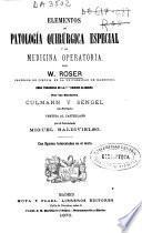 Elementos de patología quirúrgica especial y de medicina operatoria