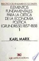 Elementos fundamentales para la crítica de la economía política