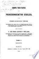 Elementos teórico-prácticos de procedimientos civiles, con aplicación a las Islas de Cuba y Puerto Rico