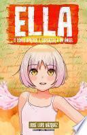 Ella: o cómo aprendí a soportar a un ángel (Ella #2)