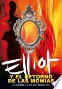 Elliot y el retorno de las momias (Elliot Tomclyde 3)