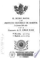 Elogio del jefe de escuadra D. Jorge Juan y Santacilia