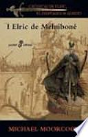 Elric de Melniboné (I) (bolsillo)