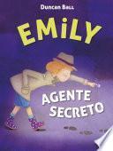 Emily agente secreto (Colección Emily 2)