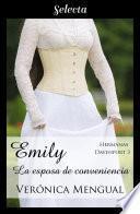 Emily, la esposa de conveniencia (Trilogía Hermanas Davenport 3)