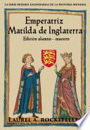 Emperatriz Matilda de Inglaterra