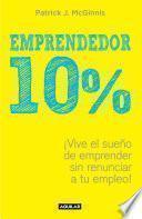 Emprendedor 10% (capítulo de regalo)